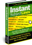 Instant Subject Lines that your list must open and read...